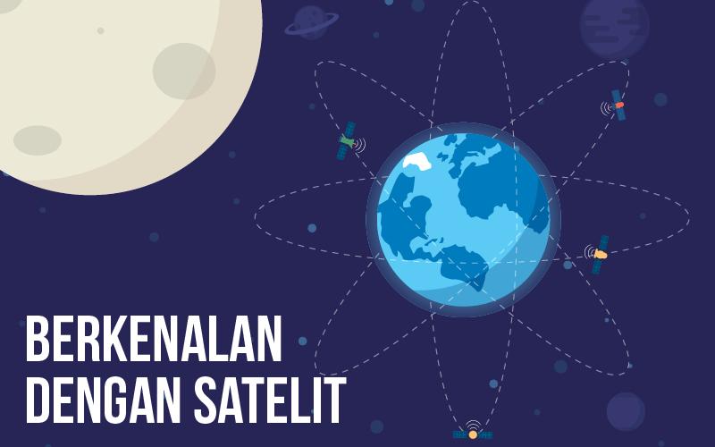 Apa itu Satelit?