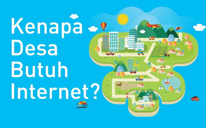 kenapa desa butuh internet?